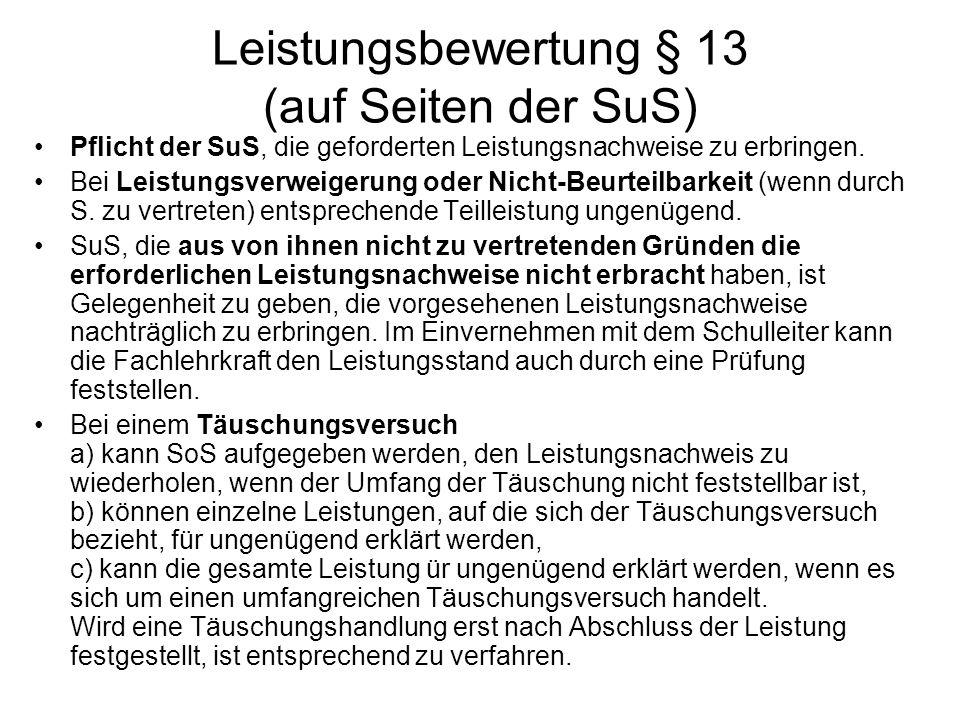Leistungsbewertung § 13 (auf Seiten der SuS)