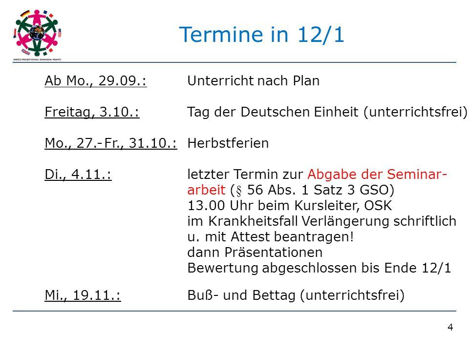 Termine in 12/1 Ab Mo., 29.09.: Unterricht nach Plan