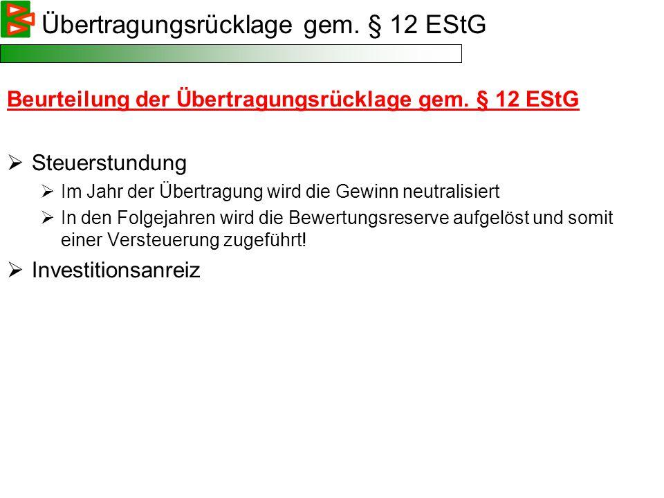 Übertragungsrücklage gem. § 12 EStG