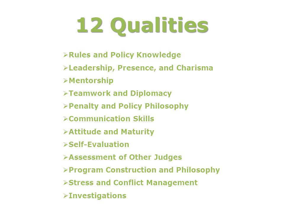 12 Qualities Rules and Policy Knowledge