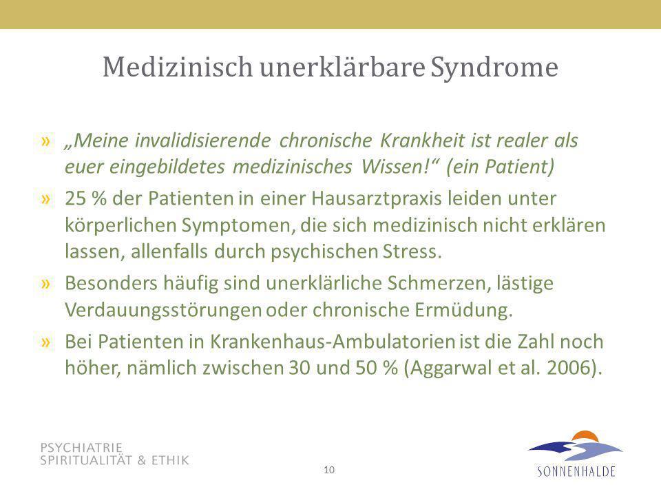Medizinisch unerklärbare Syndrome