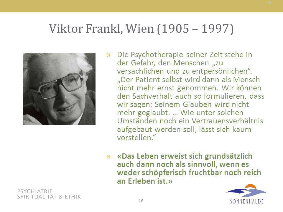 Viktor Frankl, Wien (1905 – 1997)