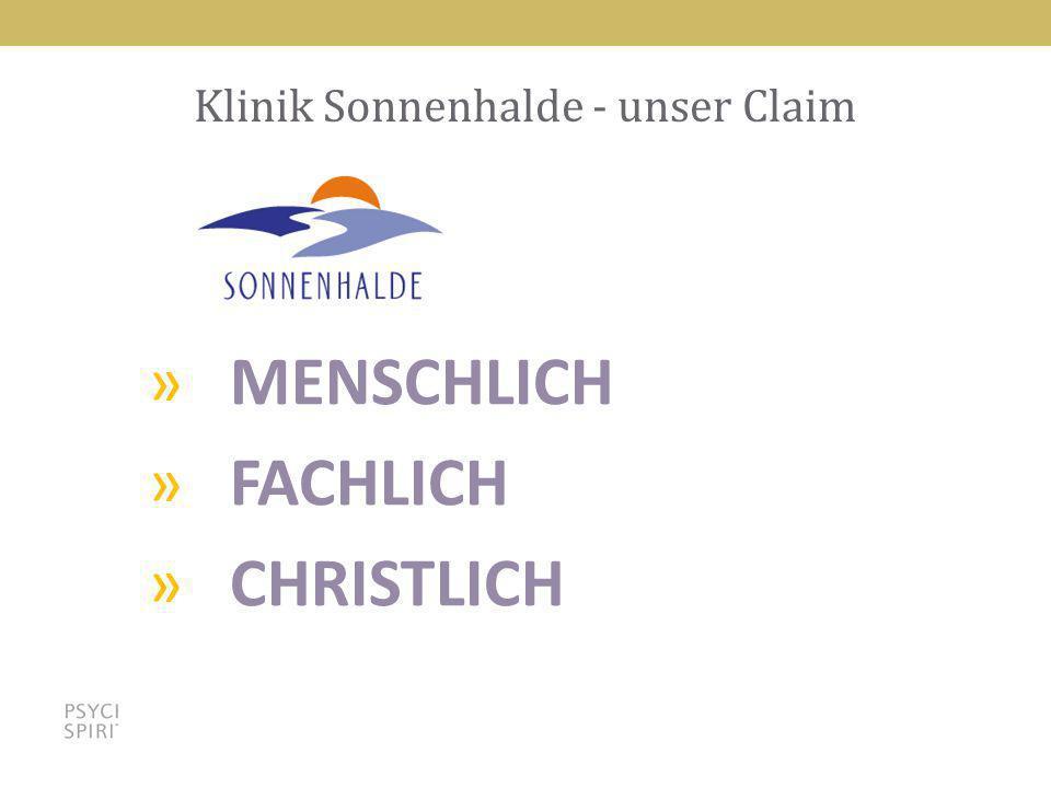 Klinik Sonnenhalde - unser Claim