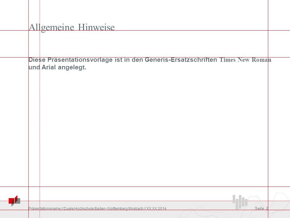 Allgemeine Hinweise Diese Präsentationsvorlage ist in den Generis-Ersatzschriften Times New Roman und Arial angelegt.