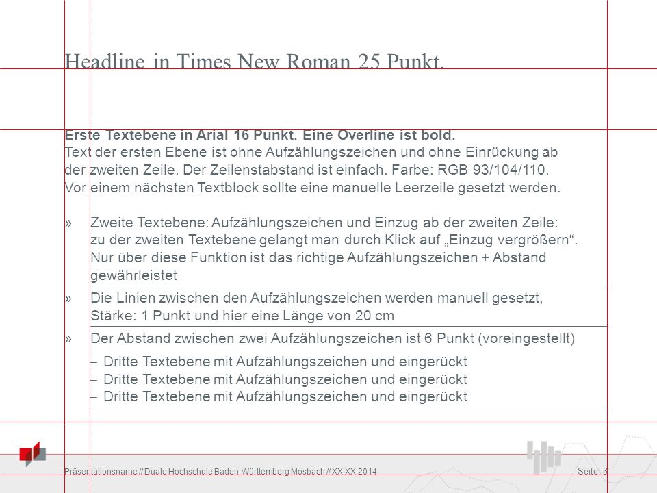 Headline in Times New Roman 25 Punkt.