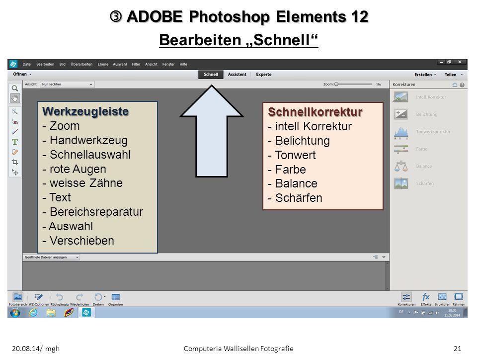 """ ADOBE Photoshop Elements 12 Bearbeiten """"Schnell"""
