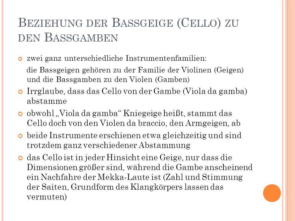 Beziehung der Bassgeige (Cello) zu den Bassgamben