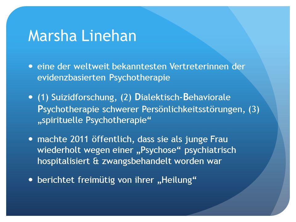 Marsha Linehan eine der weltweit bekanntesten Vertreterinnen der evidenzbasierten Psychotherapie.