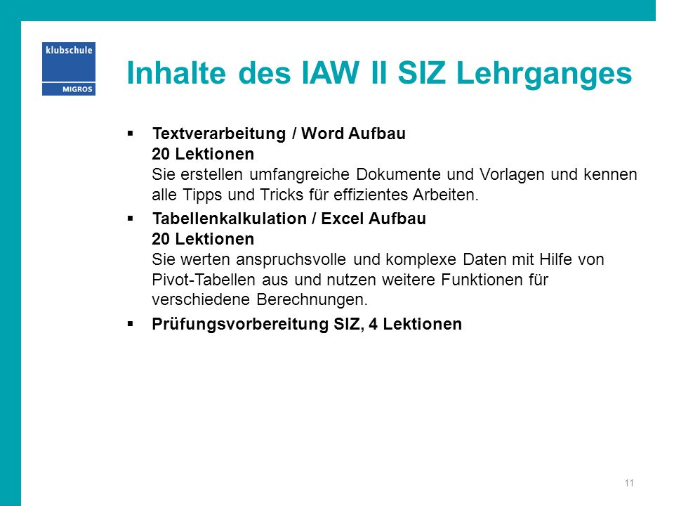 Inhalte des IAW II SIZ Lehrganges
