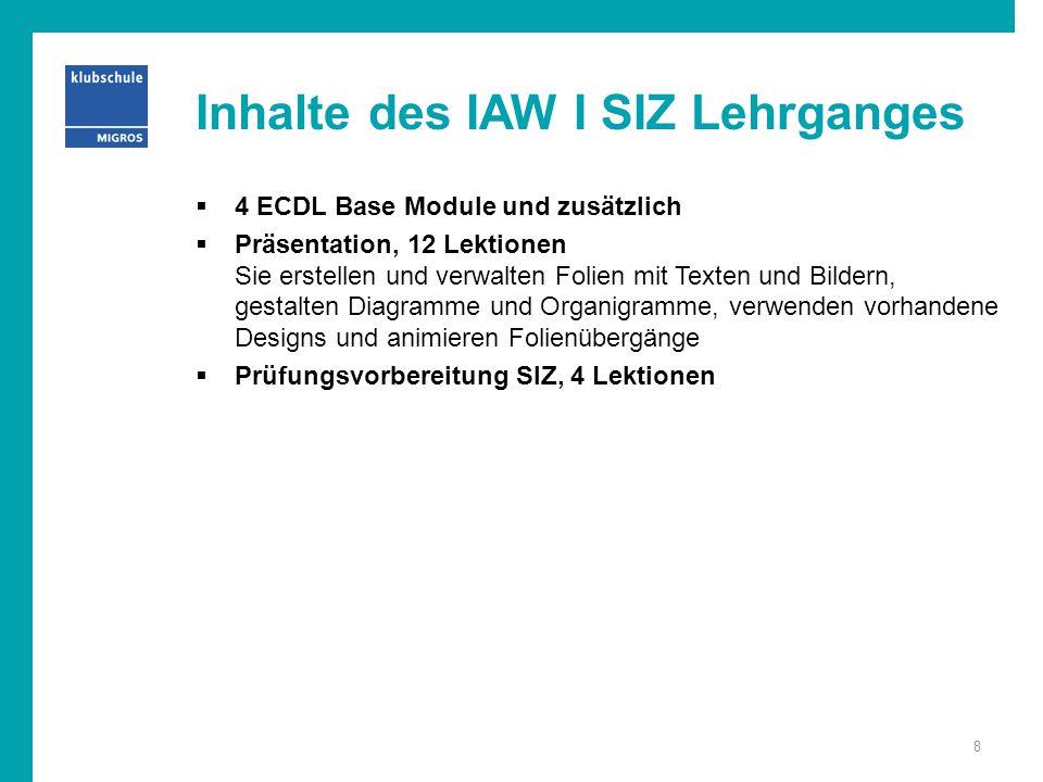 Inhalte des IAW I SIZ Lehrganges