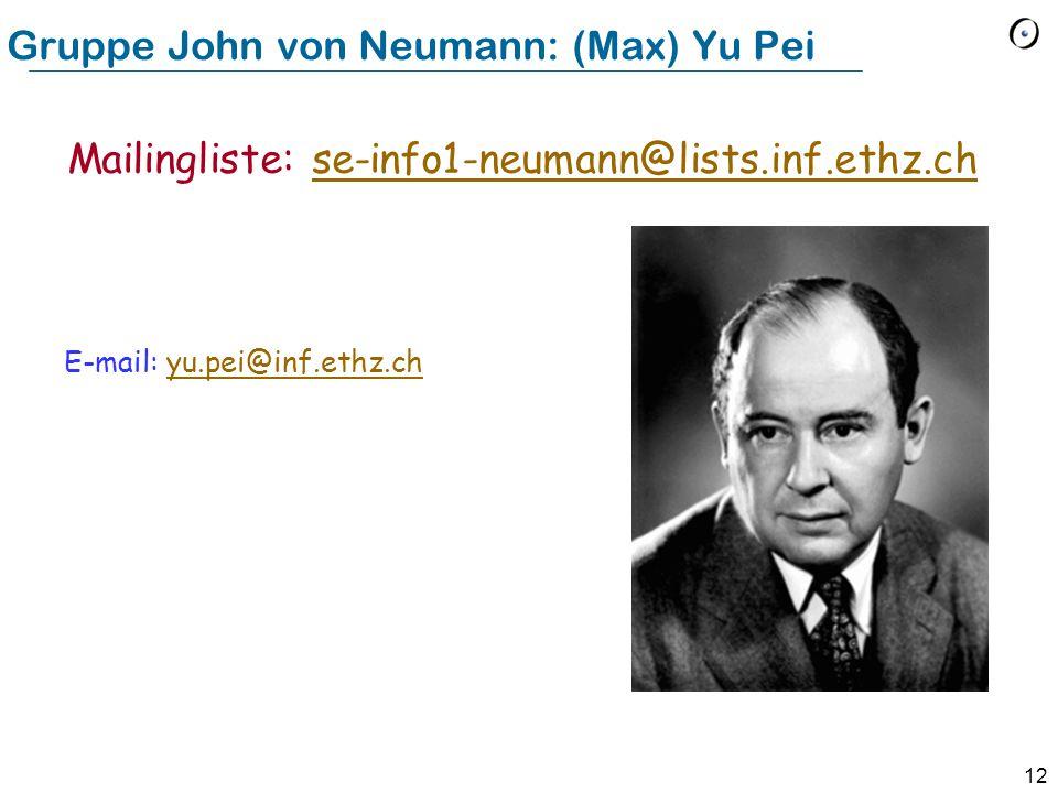 Gruppe John von Neumann: (Max) Yu Pei