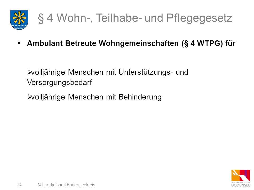 § 4 Wohn-, Teilhabe- und Pflegegesetz
