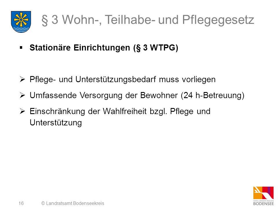 § 3 Wohn-, Teilhabe- und Pflegegesetz