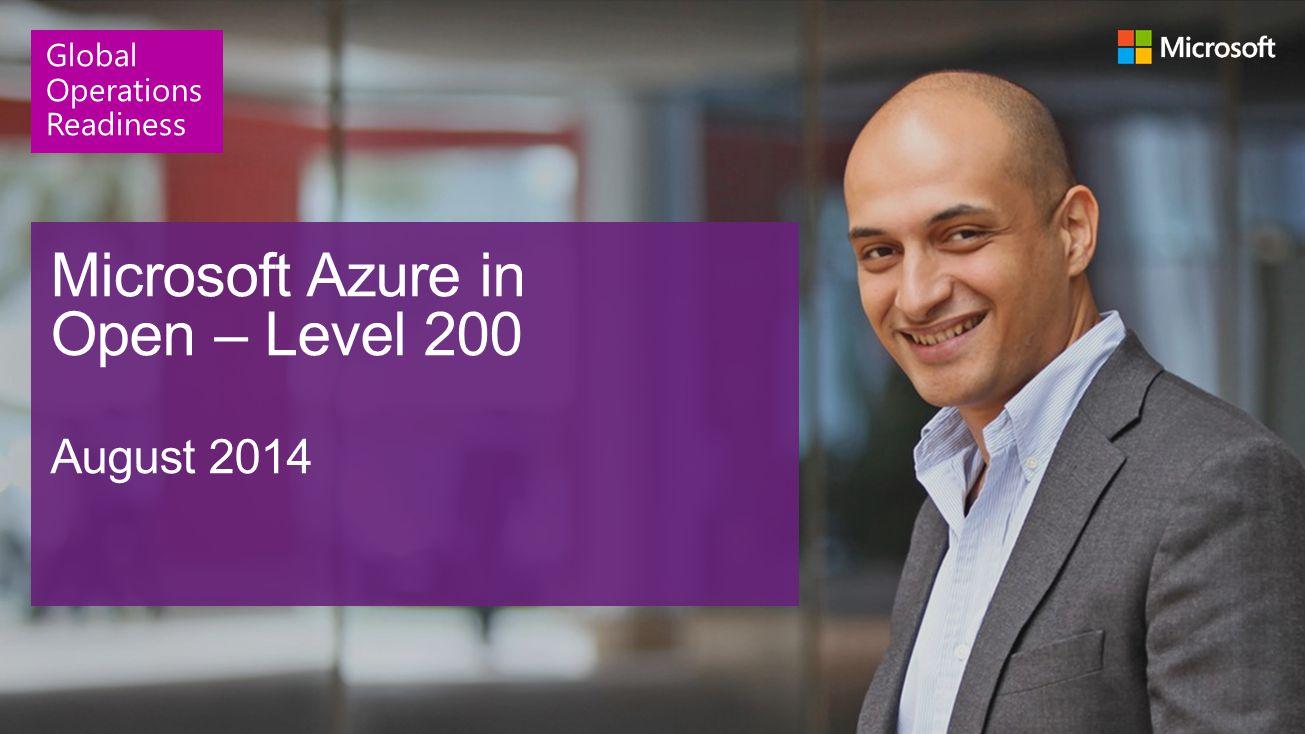 Microsoft Azure in Open – Level 200 August 2014