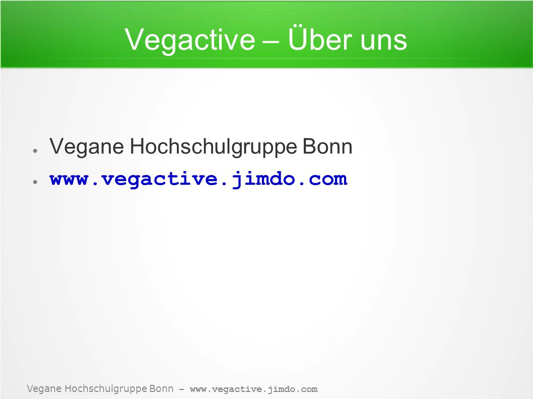Vegactive – Über uns Vegane Hochschulgruppe Bonn