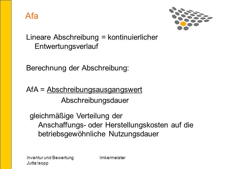 Afa Lineare Abschreibung = kontinuierlicher Entwertungsverlauf
