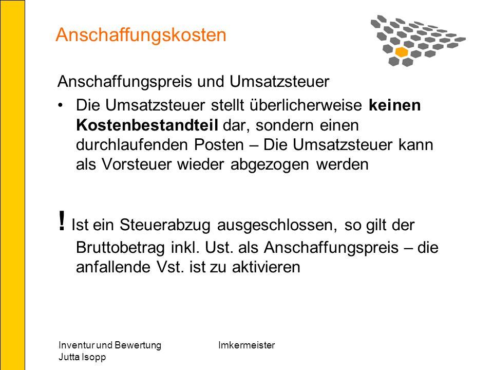 Anschaffungskosten Anschaffungspreis und Umsatzsteuer.