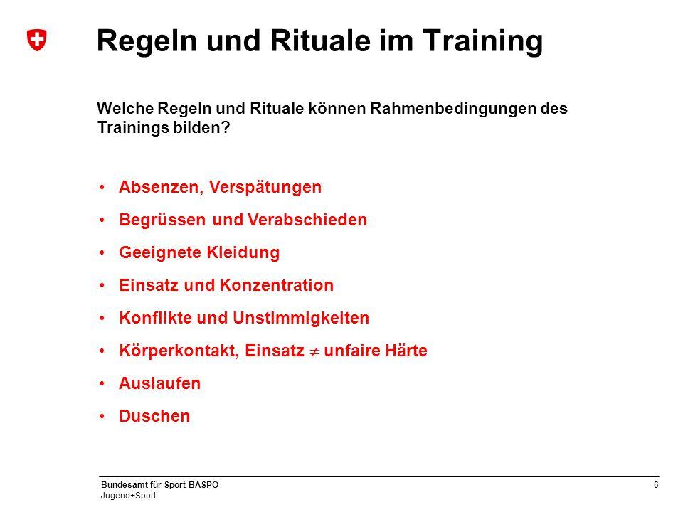 Regeln und Rituale im Training