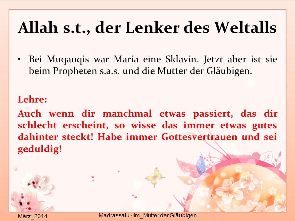 Allah s.t., der Lenker des Weltalls