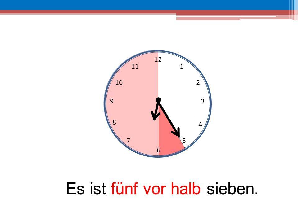 Es ist fünf vor halb sieben.