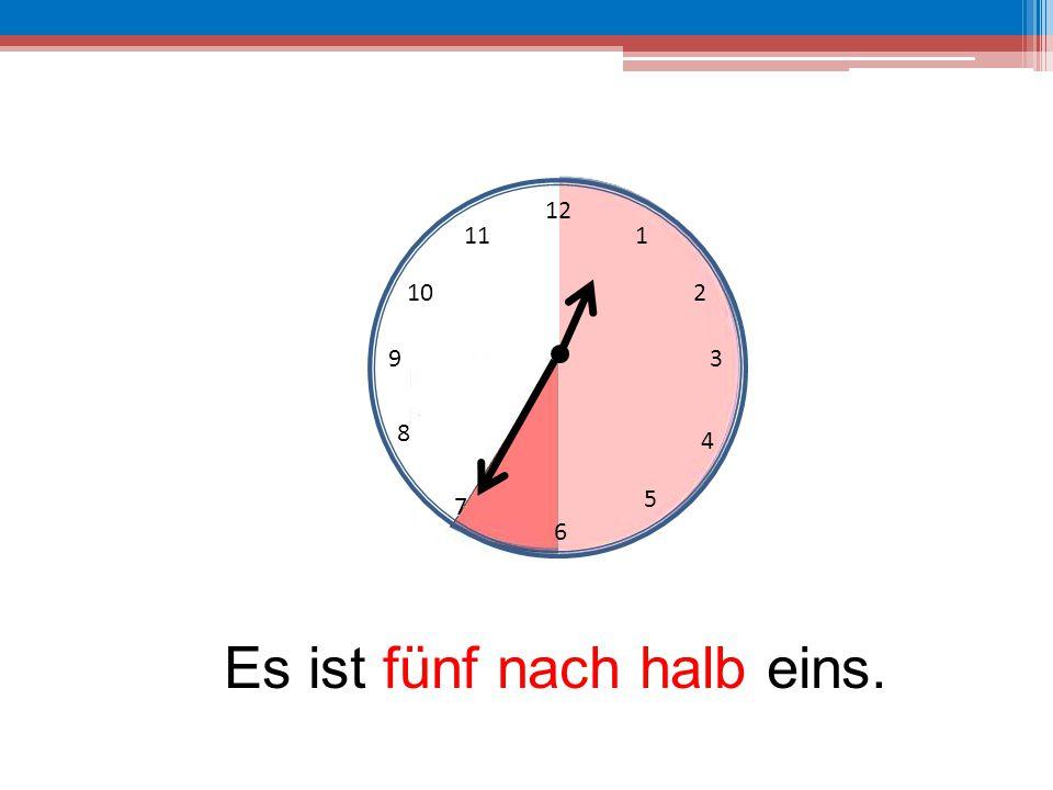 Es ist fünf nach halb eins.