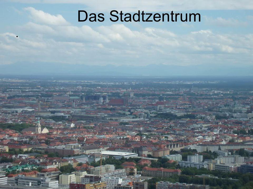 Das Stadtzentrum .