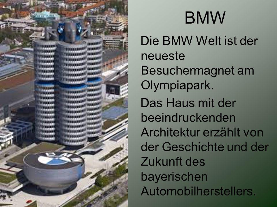 BMW Die BMW Welt ist der neueste Besuchermagnet am Olympiapark.