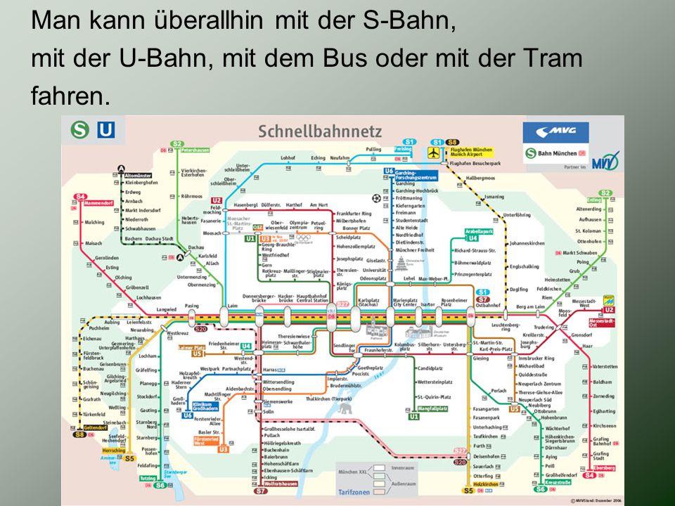 Man kann überallhin mit der S-Bahn,