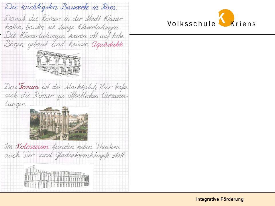 Durchschnittliche Lösung: Aufgrund eines Vortrags über die Bauwerke Roms und mit Hilfe von Illustrationen gestaltet das Kind selbständig einen Hefteintrag.