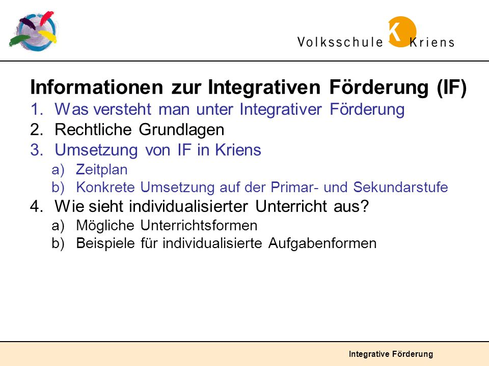 Informationen zur Integrativen Förderung (IF)