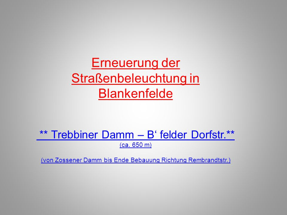 Erneuerung der Straßenbeleuchtung in Blankenfelde