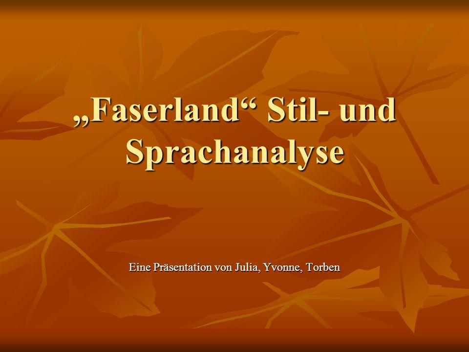 """""""Faserland Stil- und Sprachanalyse"""