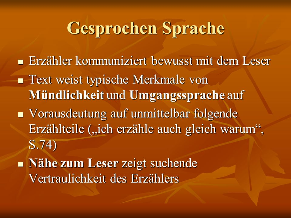 Gesprochen Sprache Erzähler kommuniziert bewusst mit dem Leser