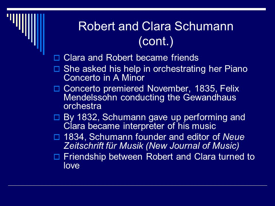 Robert and Clara Schumann (cont.)