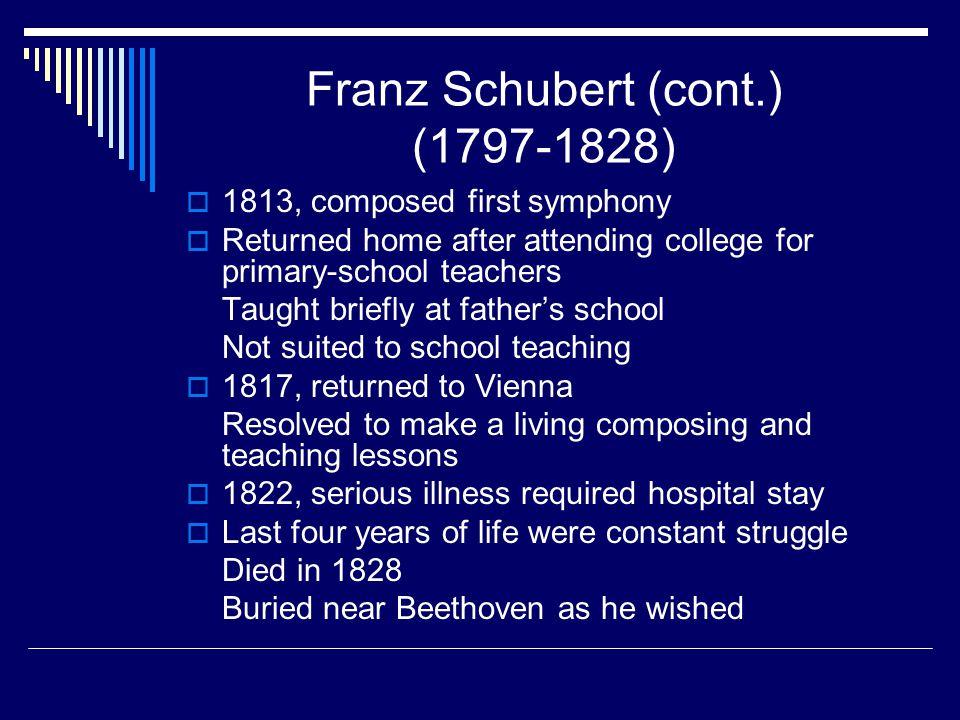 Franz Schubert (cont.) (1797-1828)