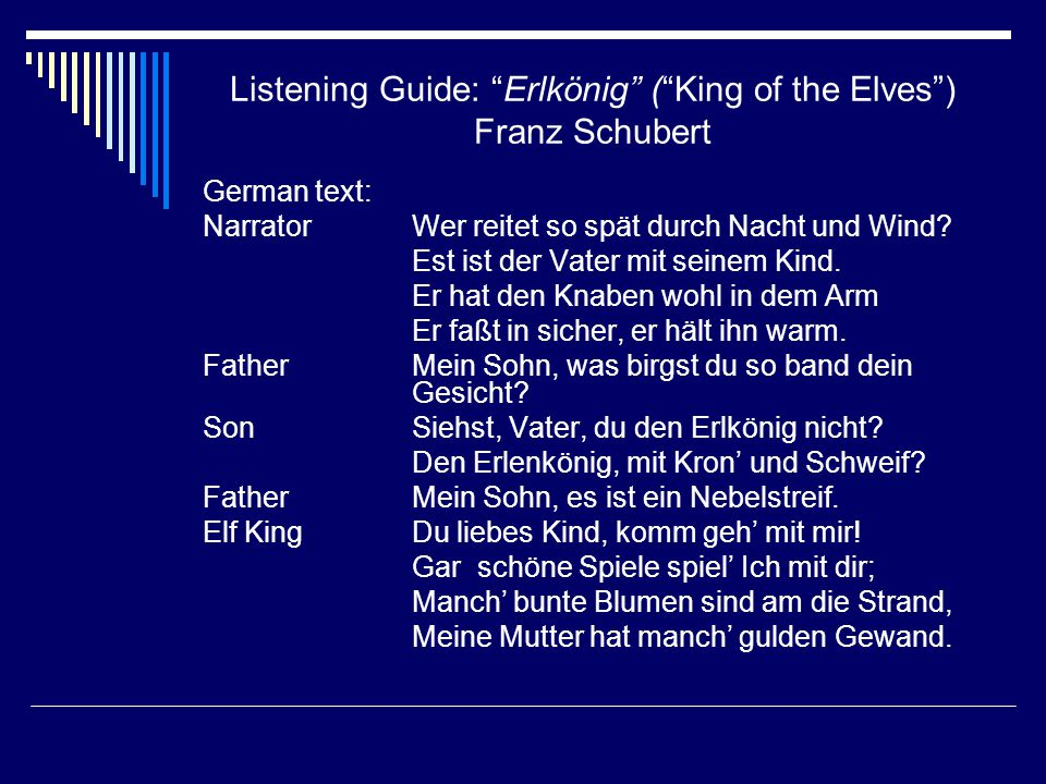 Listening Guide: Erlkönig ( King of the Elves ) Franz Schubert