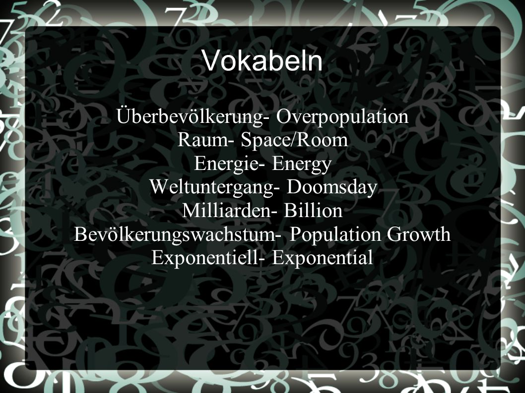 Vokabeln Überbevölkerung- Overpopulation Raum- Space/Room