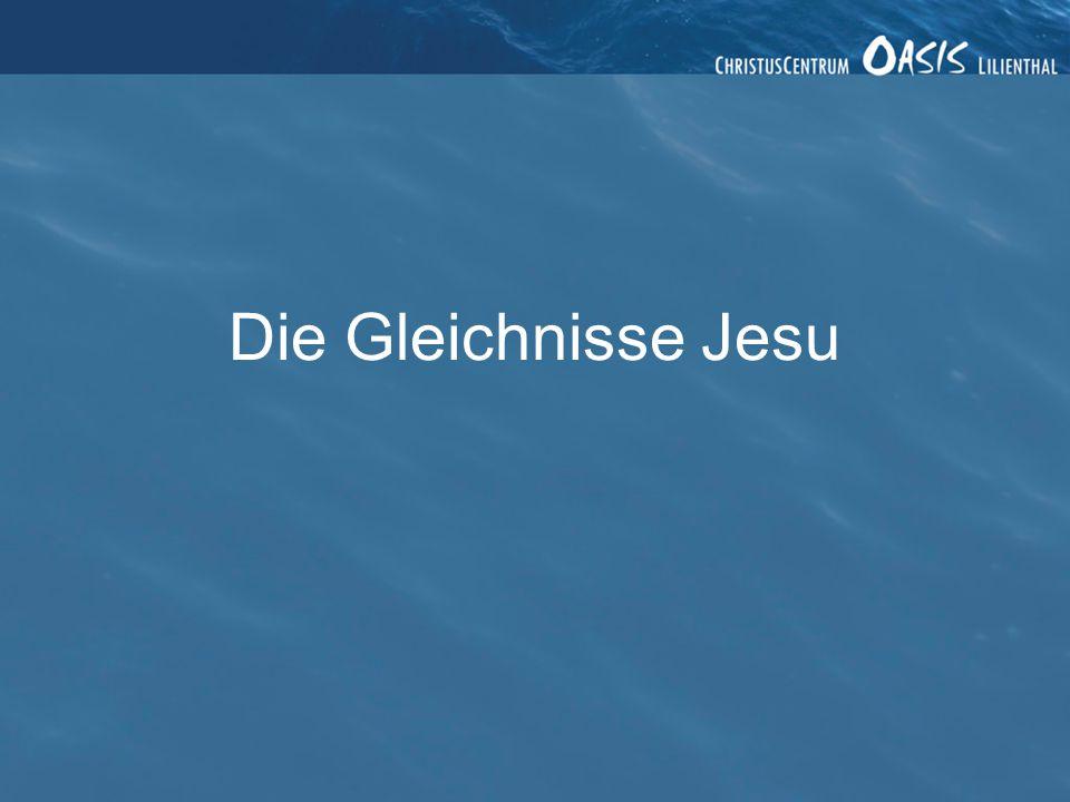 Die Gleichnisse Jesu 2