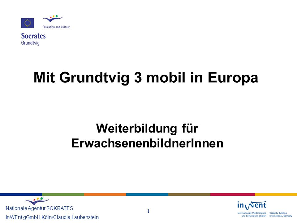 Mit Grundtvig 3 mobil in Europa