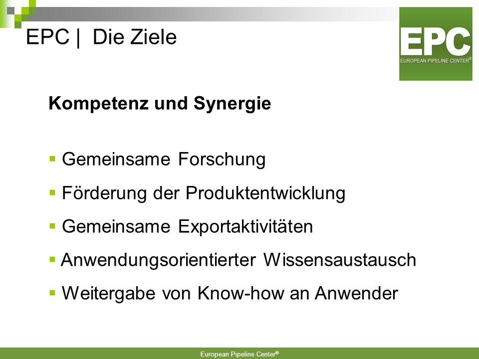 EPC | Die Ziele Kompetenz und Synergie Gemeinsame Forschung