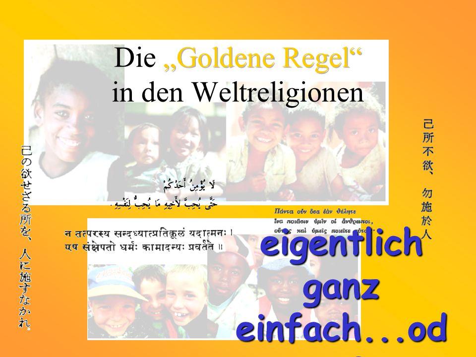 "Die ""Goldene Regel in den Weltreligionen"
