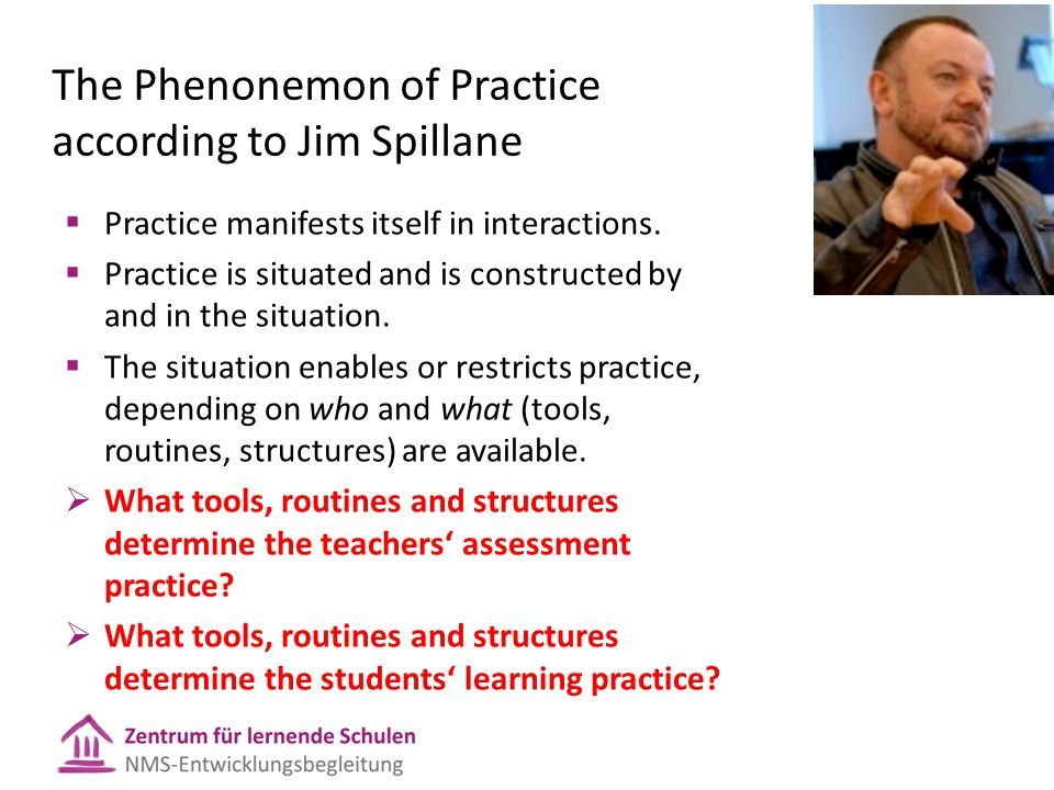 The Phenonemon of Practice according to Jim Spillane
