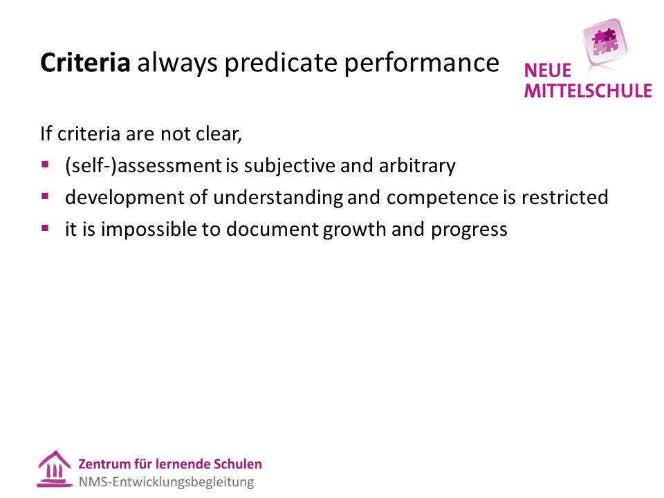 Criteria always predicate performance