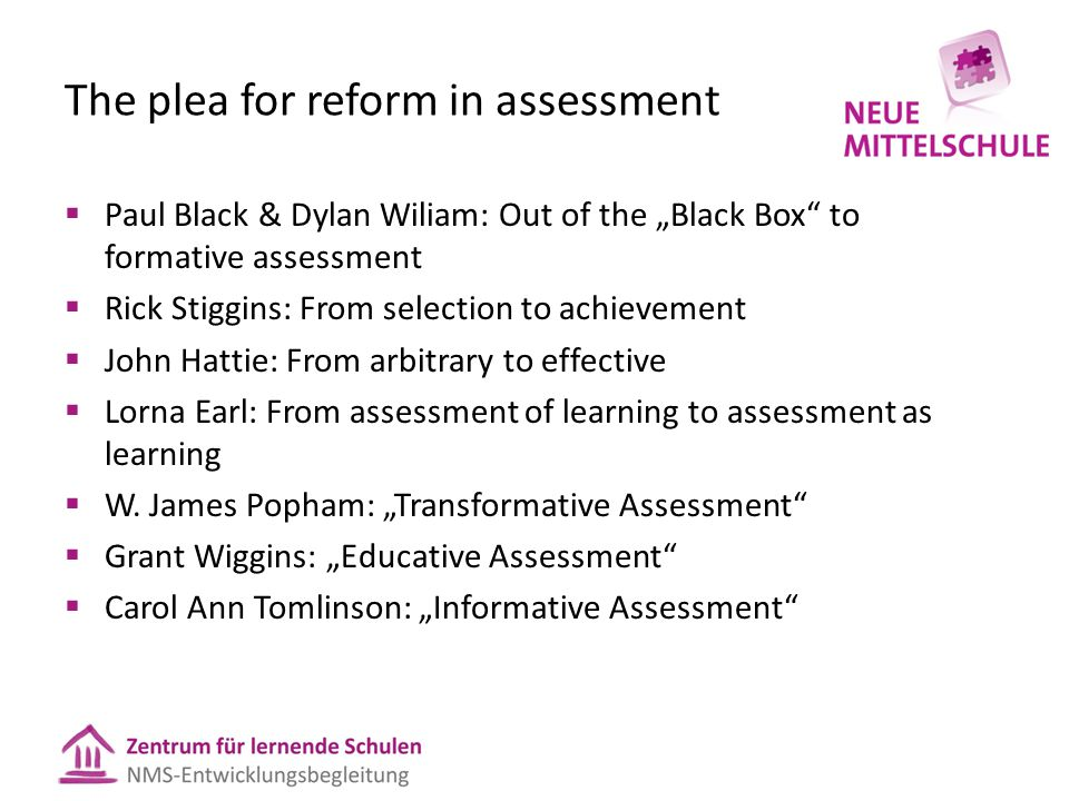 The plea for reform in assessment