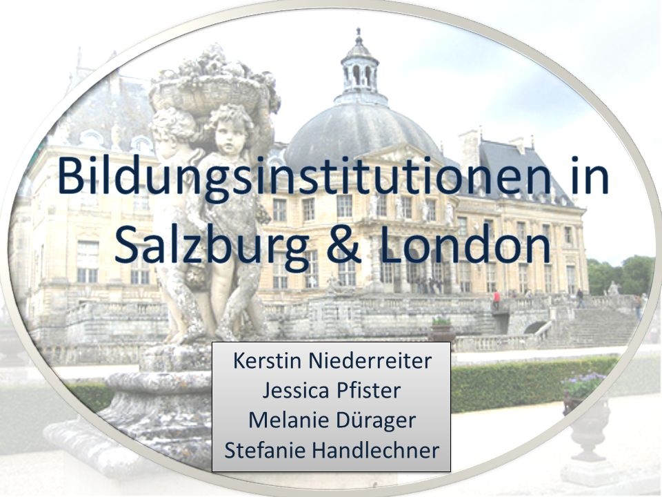 Bildungsinstitutionen in Salzburg & London