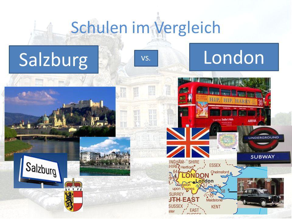 Schulen im Vergleich London Salzburg VS.