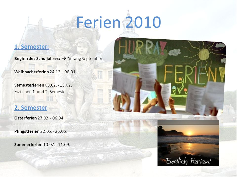 Ferien 2010 1. Semester: 2. Semester