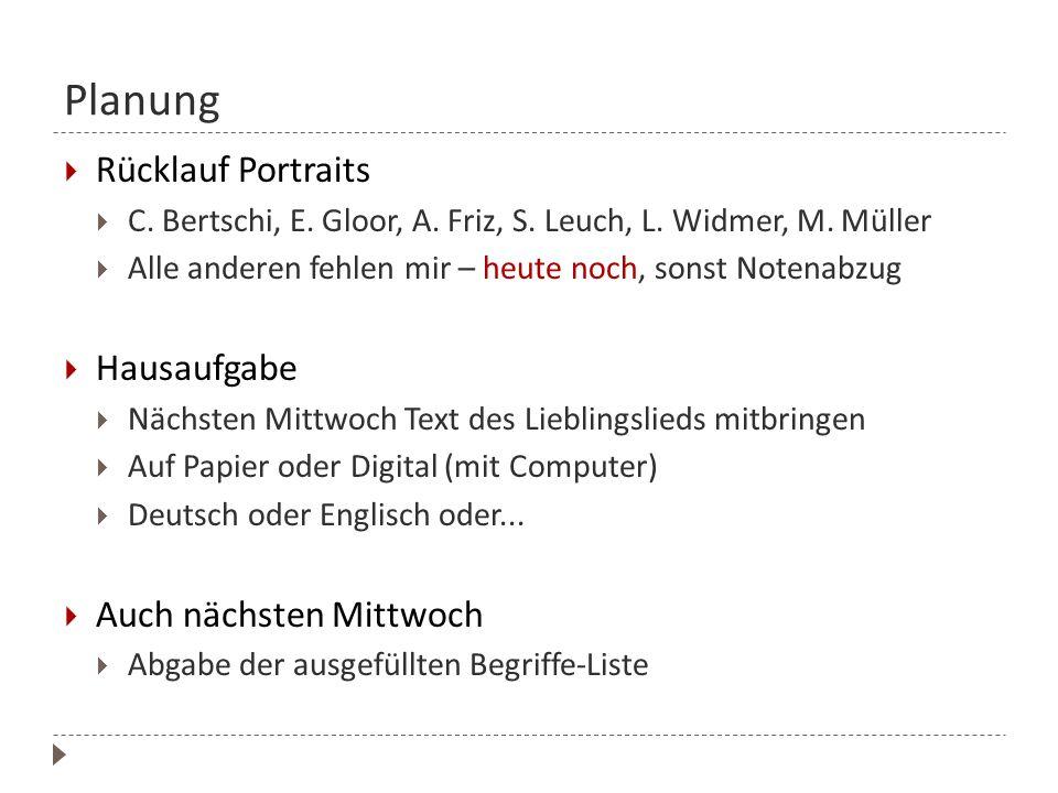 Planung Rücklauf Portraits Hausaufgabe Auch nächsten Mittwoch