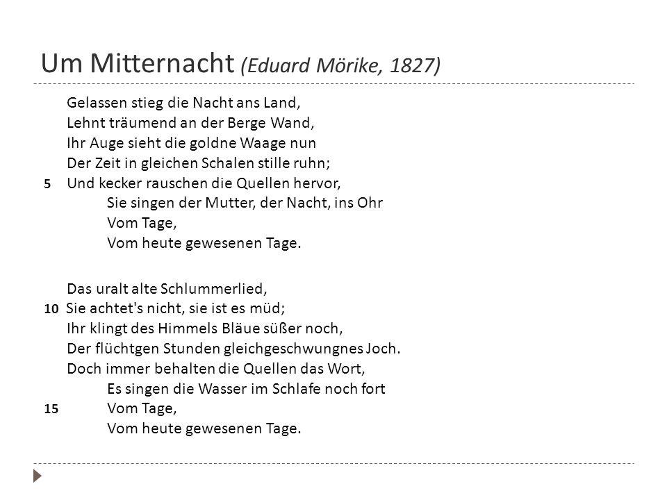 Um Mitternacht (Eduard Mörike, 1827)