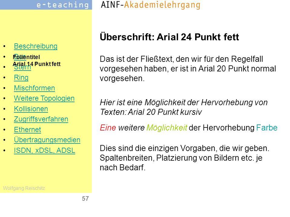 Überschrift: Arial 24 Punkt fett